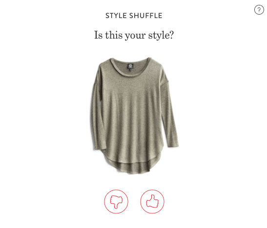 "StitchFix finetunes their algorithm by asking users to rate whether items in inventory are ""their style."""